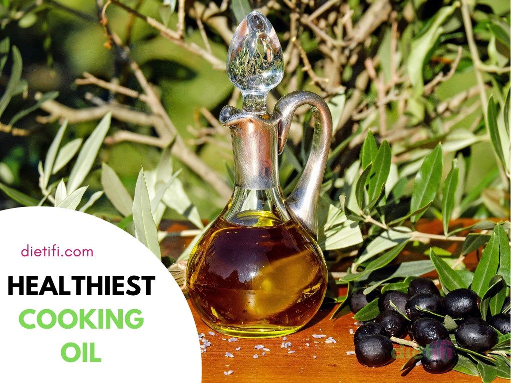 Healthiest Cooking Oil: Based on Recent Study